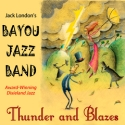 Listen | Buy - Jack London's Bayou Jazz Band - Thunder and Blazes