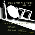 Listen | Buy - Beyond Words Vol. III - Jazz Instrumentals