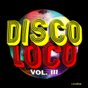 Listen | Buy - Disco Loco Vol. III