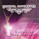 Listen | Buy - Gospel Favorites - Sound of New Orleans