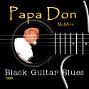 Listen | Buy - Papa Don McMinn - Black Guitar Blues