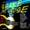 Listen to \ Buy: Shake the House Vol. II