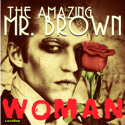 Listen | Buy - The Amazing Mr. Brown - Woman