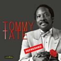 Tommy Tate - Refreshed