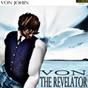 Listen | Buy - Von Johin - Von the Revelator Stereo