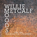 Listen | Buy - Willie Metcalf - Moods