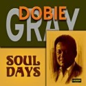 Listen | Buy - Dobie Gray - Soul Days