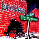 Listen and Buy: The Wallbangers